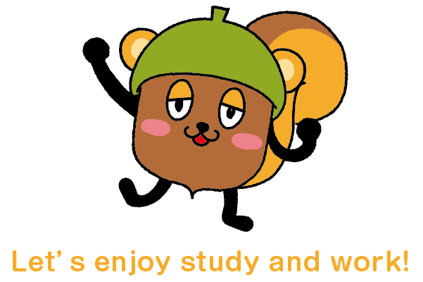 Let's enjoy study and work! ドングリッシュ